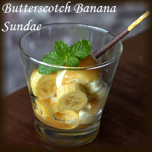 Butterscotch Banana Sundae