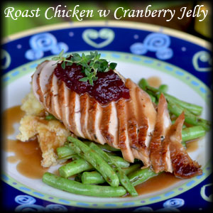 Roast Chicken with Cranberry Jelly